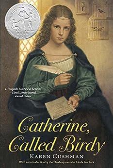 Catherine, Called Birdy by [Cushman, Karen]