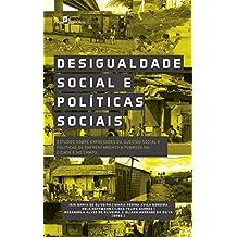 Desigualdade social e políticas sociais: Estudos sobre expressões da questão social e políticas de enfrentamento a pobreza na cidade e no campo