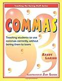 Commas, Randy Larson, 1877673382