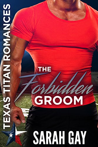 The Forbidden Groom: Texas Titan Romances cover