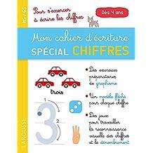 MON CAHIER D'ÉCRITURE SPÉCIAL CHIFFRES