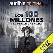 Los 100 Millones [The 100 Million]