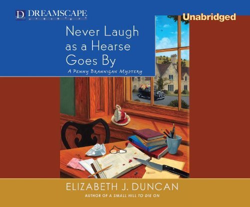 Download Never Laugh as a Hearse Goes By: A Penny Brannigan Mystery (Penny Brannigan Mysteries) ebook