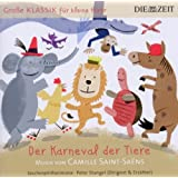 Die Zeit: Große Klassik für kleine Hörer: Karneval der Tiere