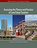 Assessing the Theory and Practice of Land Value Taxation, Dye, Richard F. and England, Richard W., 1558442049