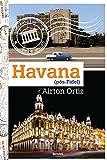 capa de Havana. Pós-Fidel