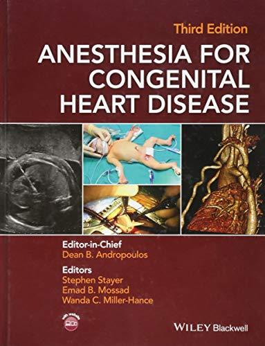 - Anesthesia for Congenital Heart Disease