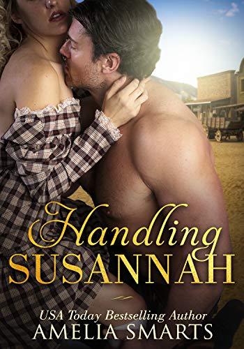 Handling Susannah (Mail-Order Grooms Book 1)