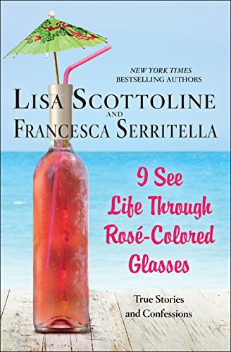 I See Life Through Rosé-Colored - Nyc See Glasses