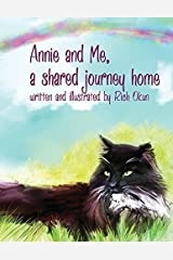 Annie and Me, A Shared Journey Home by Rich Okun (2015-06-10) Mass Market Paperback