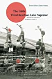 img - for The Little Third Reich on Lake Superior: A History of Canadian Internment Camp R book / textbook / text book
