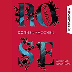 Dornenmädchen Audiobook