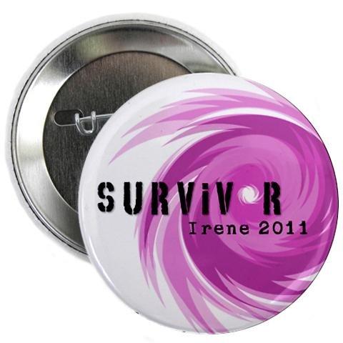 2011 Pinback Button - SURVIVOR 2011 Hurricane Irene Pink 2.25 inch Pinback Button Badge