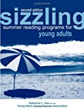 Sizzling Summer Reading Programs for Young Adults, Kan, Katharine L., 083893563X
