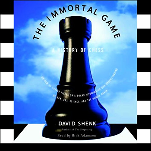 The Immortal Game: A History of Chess by Random House Audio