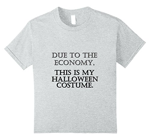 Kids Funny Economy Halloween Shirt for Broke College Student 10 Heather (Broke College Student Halloween Costumes)
