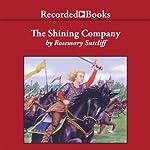 The Shining Company | Rosemary Sutcliff
