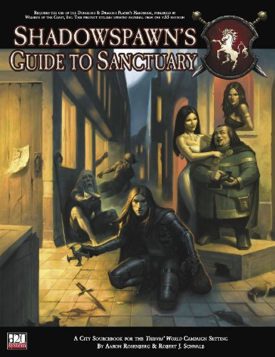 Thieves' World: Shadowspawn's Guide To Sanctuary (Thieves' World d20 3.5 Roleplaying)