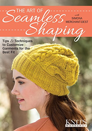 - The Art of Seamless Shaping: Tips and Techniques to Customize Garments for the Best Fit