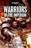 Warriors of the Imperium, Andy Hoare and Sarah Cawkwell, 1849707421