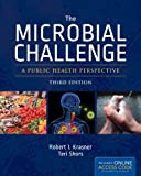 img - for The Microbial Challenge: A Public Health Perspective book / textbook / text book