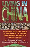 Living in China, Rebecca Weiner and Margaret Murphy, 0835125823