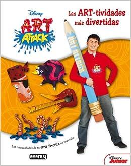 Art Attack Las Art Tividades Mas Divertidas Las Manualidades De Tu