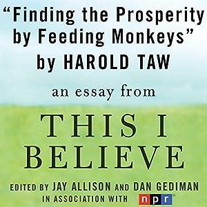 Finding Prosperity by Feeding Monkeys Audiobook