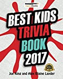 img - for Best Kids Trivia Book 2017: Fun Trivia for Kids (Best Trivia for Kids) book / textbook / text book