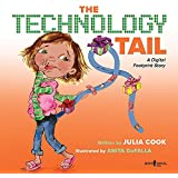 Technology Tail: A Digital Footprint Story (Communicate W/Confidence)