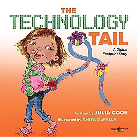 The Technology Tail: A Digital Footprint Story (Communicate with Confidence) (Childrens Books Confidence)