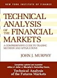 img - for Study Guide to Technical Analysis of the Financial Markets (New York Institute of Finance) by John J. Murphy (1999) Paperback book / textbook / text book
