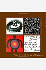 Art of 4 Elements: Discover Alchemy of Love through Poetry (AoL Mindfulness) Paperback