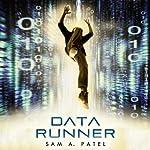 Data Runner   Sam A. Patel