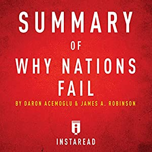 Summary of Why Nations Fail by Daron Acemoglu and James A. Robinson | Includes Analysis Audiobook