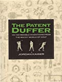 The Patent Duffer, Jordan Kaiser, 0962931888
