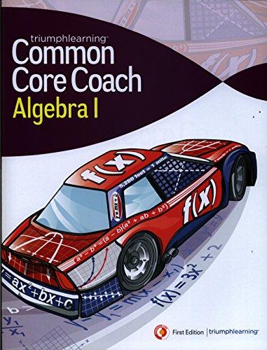 Common Core Coach Algebra I