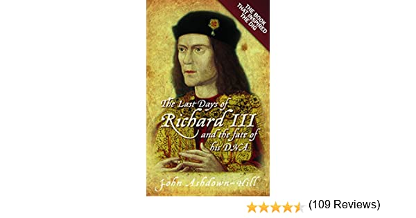 The Unpopular King The Life and Times of Richard III Albion Monarchs