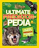 Ultimate Predatorpedia: The Most Complete Predator Reference Ever