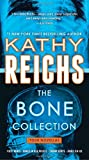 The Bone Collection: Four Novellas (Temperance Brennan)