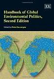 Handbook of Global Environmental Politics, Peter Dauvergne, 1849809402