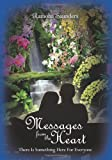 Messages from the Heart, Ramona Saunders, 1453795987