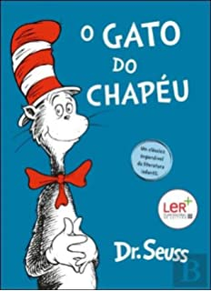 O Gato do Chapéu (Portuguese Edition)
