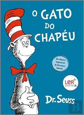 O Gato do Chapéu (Portuguese Edition): Dr. Seuss: 9789898831972: Amazon.com: Books