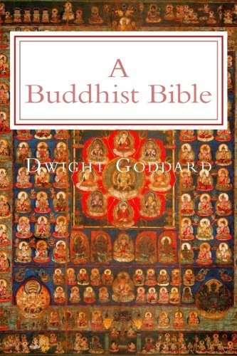 A Buddhist Bible: Illustrated Edition