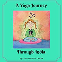 A Yoga Journey Through India