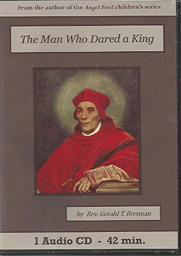 Man Who Dared a King Catholic Children's Audiobook Cd Set, The
