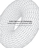 img - for From Calculus to Cohomology: De Rham Cohomology and Characteristic Classes book / textbook / text book
