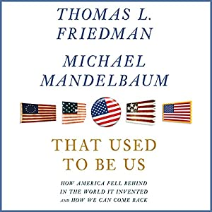 That Used to Be Us Audiobook