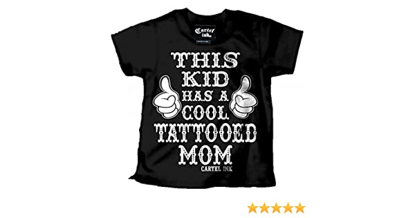Kids Cartel Ink This Kids has a Cool Tattooed Mom T-Shirt Black/White